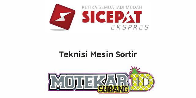 Info Lowongan Kerja Sicepat Ekspres Maret 2020 - Motekar Subang