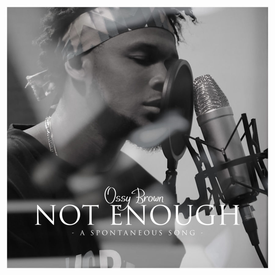 Ossy Brown - Not Enough Mp3 Download