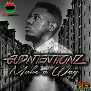 [feature]GudNtentionz - Make A Way