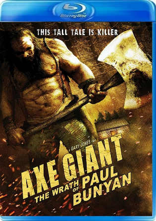 Axe Giant The Wrath Of Paul Bunyan 2013 BRRip 700MB Hindi Dual Audio 720p Watch Online Full Movie Download bolly4u