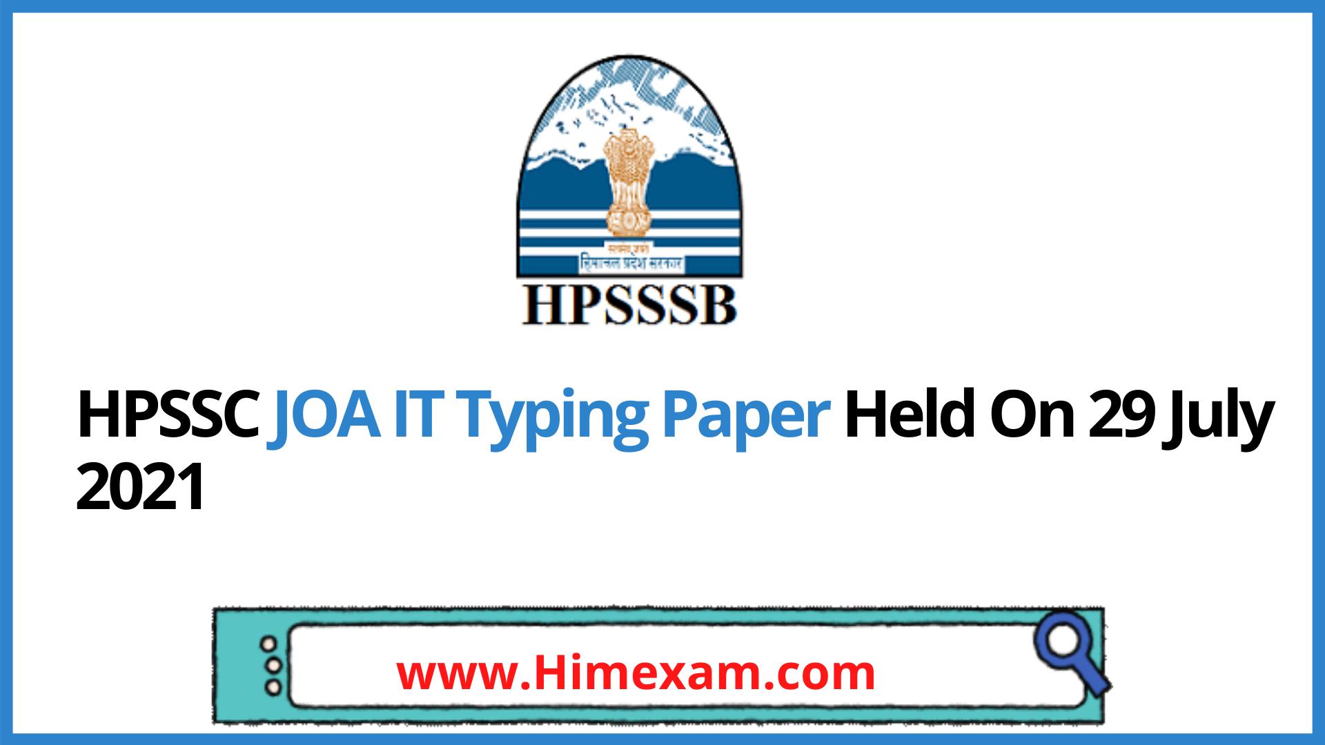HPSSC JOA IT Typing Paper Held On 29 July 2021