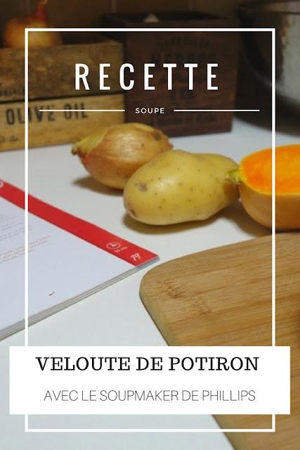 RECETTE : Ma recette rapide de velouté de Potiron grâce au Soupmaker de Phillips ! www.by-laura.fr