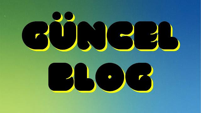 Güncel Blog