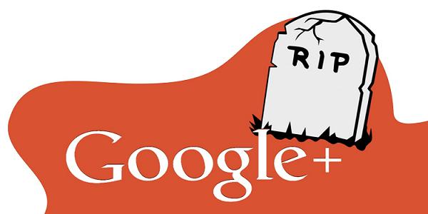 Inilah 7 Dampak dari Google Plus dihentikan Awal April 2019!