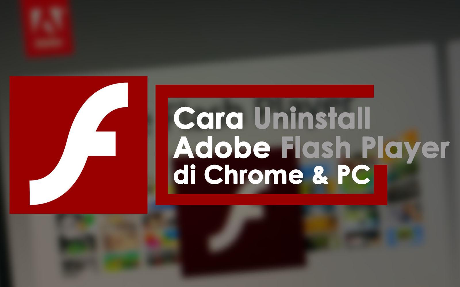 cara uninstall adobe flash player