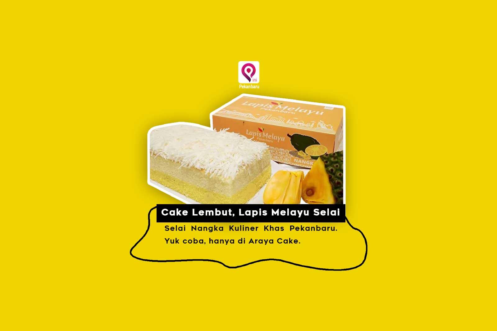Cake Lembut, Lapis Melayu Selai Nangka Kuliner Khas Pekanbaru