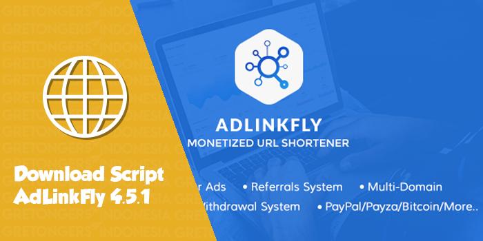 Download Script AdLinkFly 4.5.1 - Monetized URL Shortener Premium