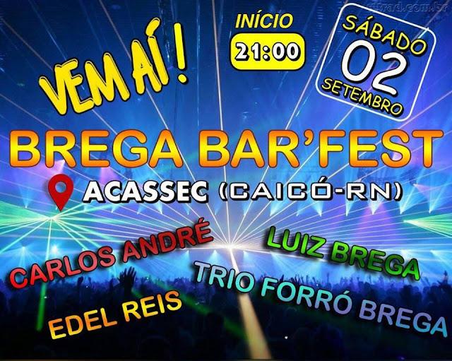 Resultado de imagem para BREGA BAR'FEST  DIA 2 CAICÓ