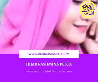 Hijab Pashmina Pesta