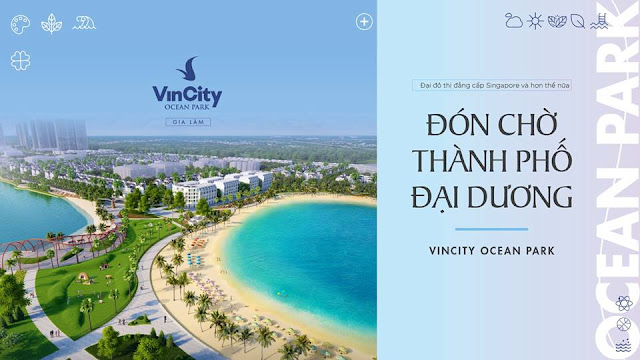 VinCity Ocean Park - Thành phố đại dương đáng sống nhất hiện nay