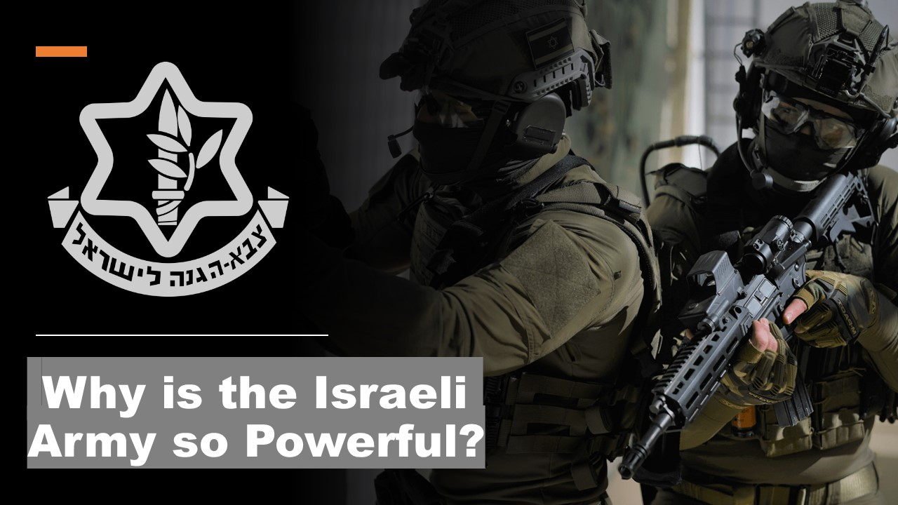 Why is the Israeli Army so Powerful? | Mossad