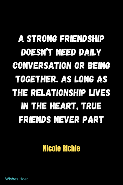 Strong Friendship Quotes About Value of Friendship