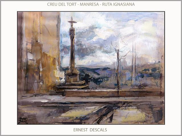CREU DEL TORT-MANRESA-PINTURA-RUTA IGNASIANA-MONUMENTS-SANT IGNASI--CATALUNYA-PINTURES-ARTISTA-PINTOR-ERNEST DESCALS-