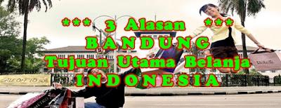 Bandung Tujuan Belanja Indonesia
