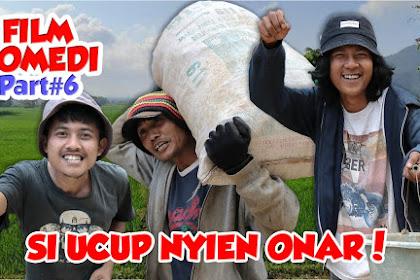 Carita Sunda Si Ucup Nyieun Onar - Film Pendek Sunda