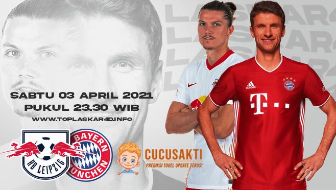Prediksi Bola RB Leipzig vs Bayern Munich Sabtu 03 April 2021