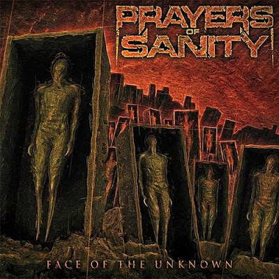 Recenze/review - PRAYERS OF SANITY - Face of the Unknown (2017)