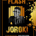 DOWNLOAD MUSIC|| Flash _ Joroki(Prod. Akiyo Gee)
