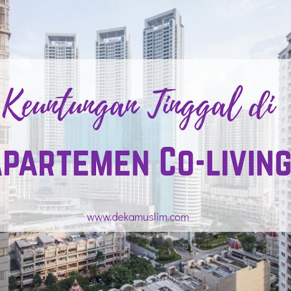 Keuntungan Tinggal di Apartemen Co-living