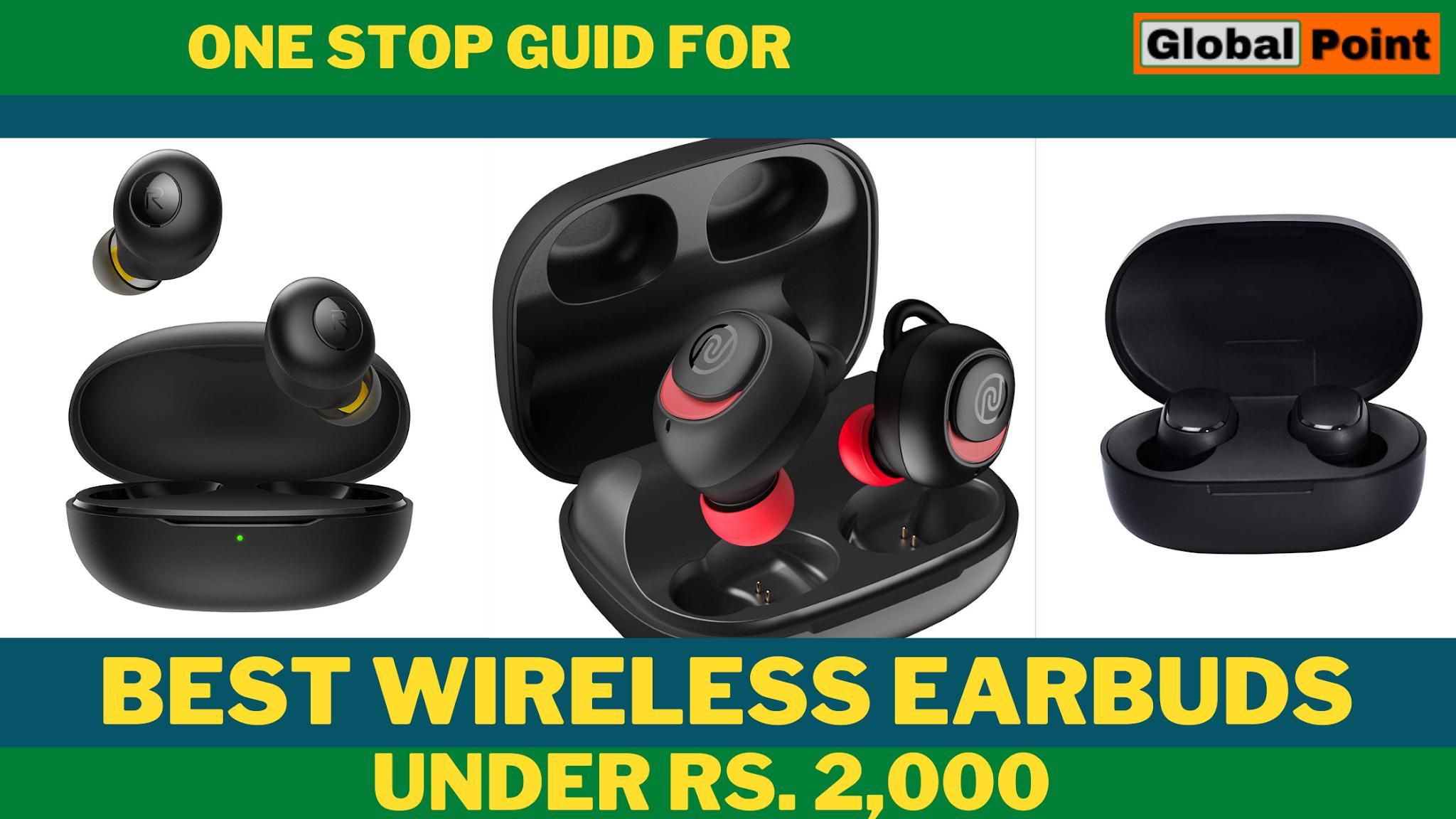 Best true wireless earbuds under Rs 2,000