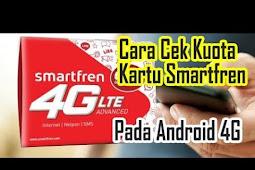 Cara Mengecek Kuota Smartfren 4G 2020