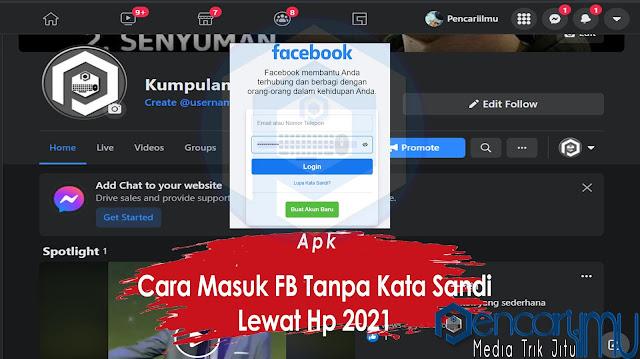 5 Cara Masuk FB Tanpa Kata Sandi Lewat Hp 2021