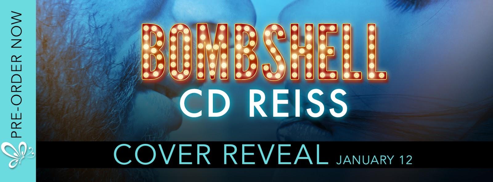 Cover Reveal:  Bombshell – CD Reiss