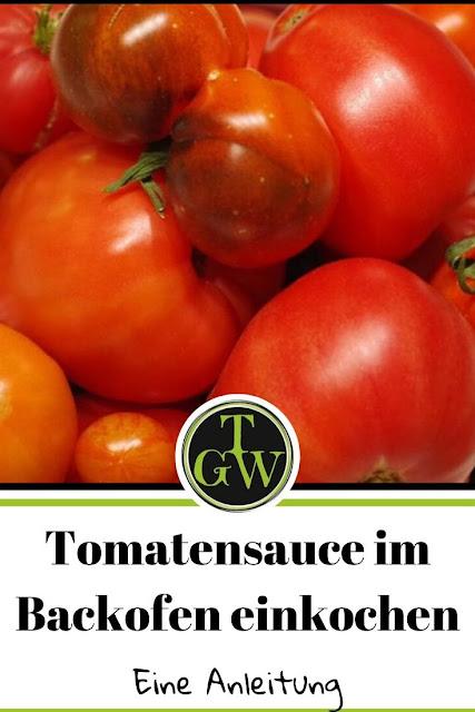 Tomatensauce | Tomatensugo im Backofen einkochen | Schritt für Schritt Anleitung #tomatensugo #tomatensauce #einkochen #konservieren