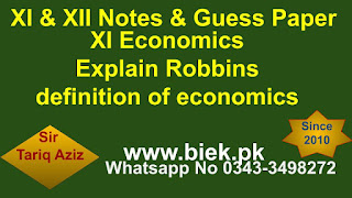 XI Economics Explain Robbins definition of economics