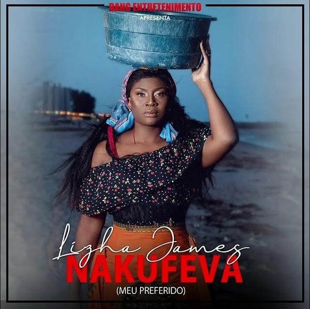 Downlaod Lizha James - Nakufeva (Marabenta)