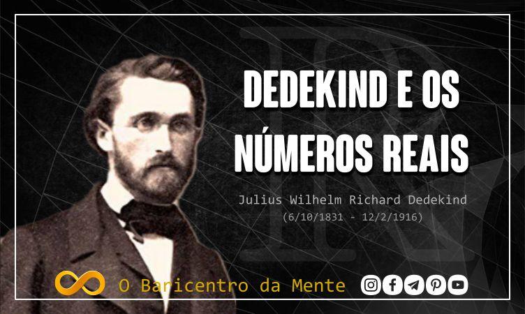richard-dedekind-e-os-numeros-reais-como-os-numeros-reais-foram-criados