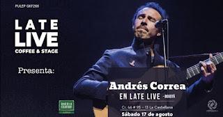 Concierto de Andrés Correa en LATE LIVE SHOW