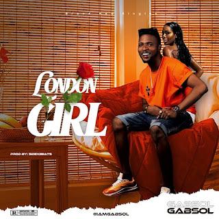 DOWNLOAD MP3: Gbasol – London Girl