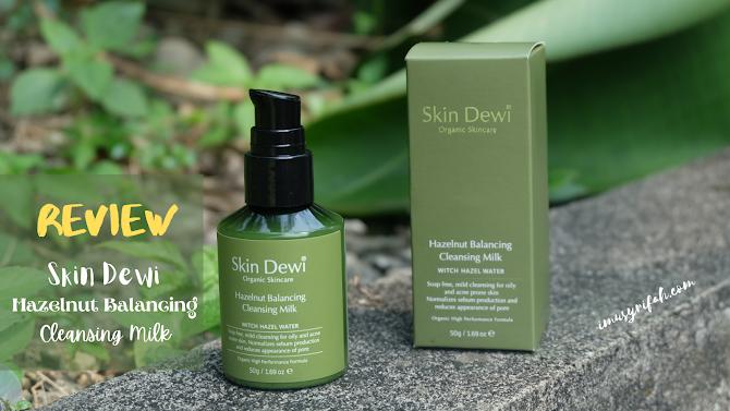 Review Skin Dewi Hazelnut Balancing Cleansing Milk