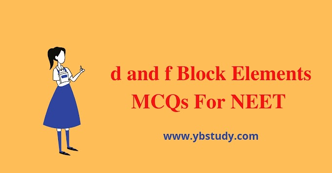 MCQs on d and f block element for class 12th NEET | pdf