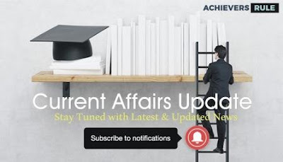 Current Affairs Update - 10th August 2017