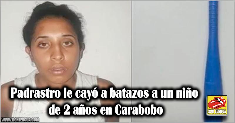 Padrastro le cayó a batazos a un niño de 2 años en Carabobo