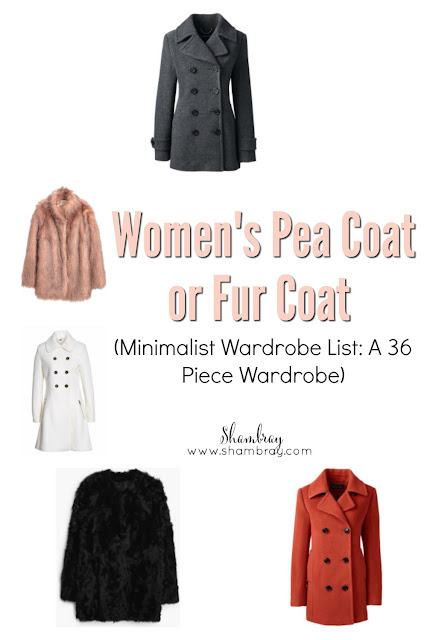 Women's Pea Coat or Fur Coat (Minimalist Wardrobe List: A 36 Piece Wardrobe)
