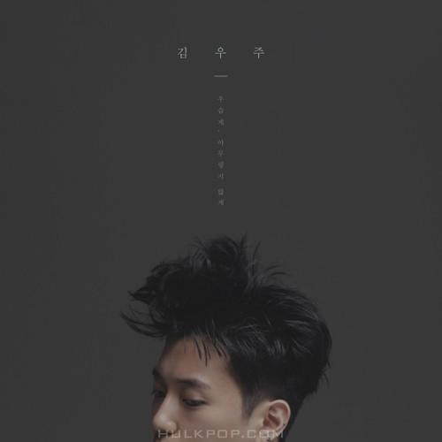 Kim Woo Joo – 우습게,아무렇지 않게 – Single