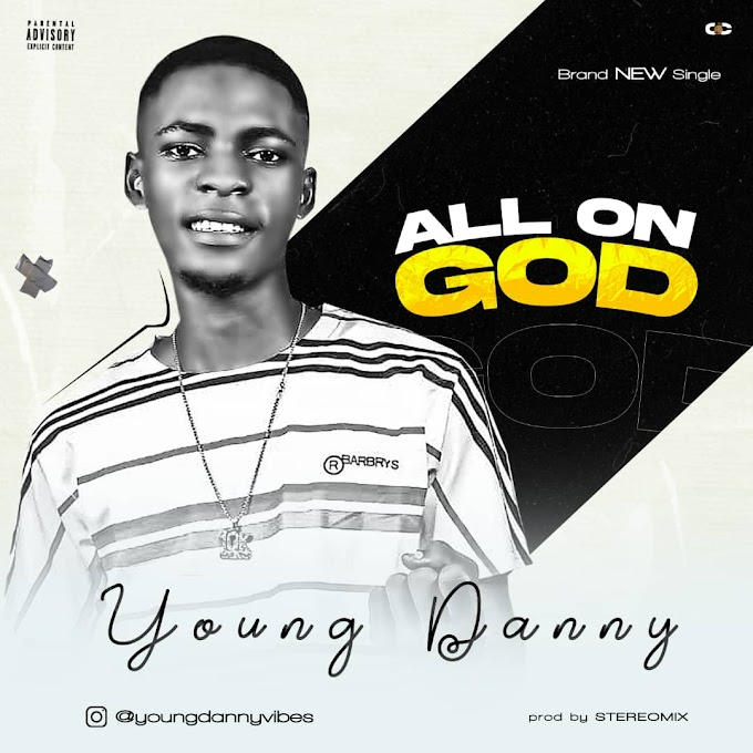 Music : Young Danny -_- ALL ON GOD