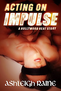 Acting on Impulse by Ashleigh Raine