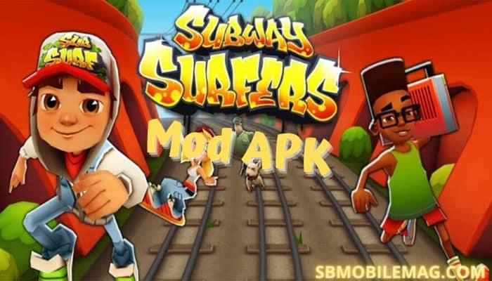 Subway Surfers Mod APK, Subway Surfers Mod APK Download