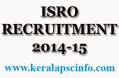 ISRO, ISRO Vacancy, ISRO 2014, ISRO Assistant, www.isro.gov.in