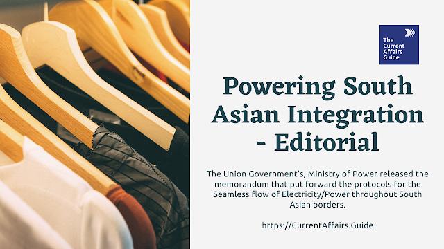 Powering South Asian Integration - Editorial