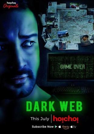 Dark Web 2019 (Season 1) All Episodes HDRip 720p