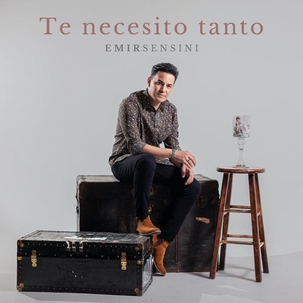 Emir Sensini – Te necesito tanto (Single) 2021 (Exclusivo WC)