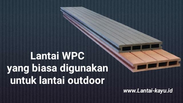 Mengenal lantai wpc