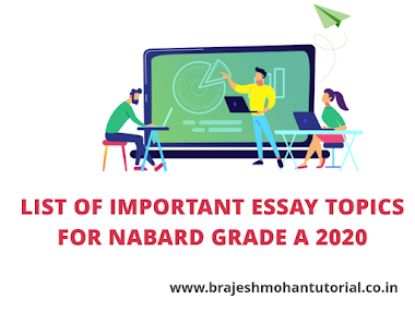 List of Important Essay Writing Topics for NABARD Grade A 2020