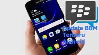 Cara Memperbarui / Update BBM Android Ke Versi Terbaru