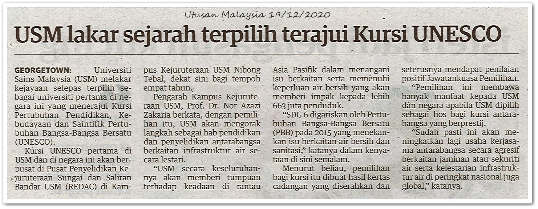 USM lakar sejarah terpilih terajui Kursi UNESCO - Keratan akhbar Utusan Malaysia 19 Disember 2020